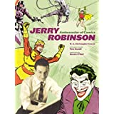 Jerry Robinson: Ambassador of Comics ~ N. C. Christopher Couch