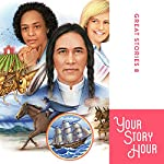 Great Stories Volume 8 (Dramatized) |  Your Story Hour,Chet Damron