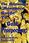 The Beginners Resource Guide To Gold...