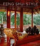 Feng Shui Style: The Asian Art of Gra...