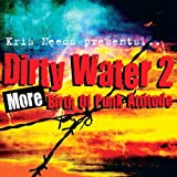 Dirty Water 2: More Birth of Punk Attitude [VINYL] Various Artists