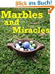 Marbles and Miracles - Native America...