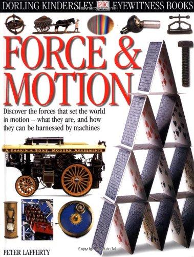 Force & Motion (Dk Eyewitness Books)