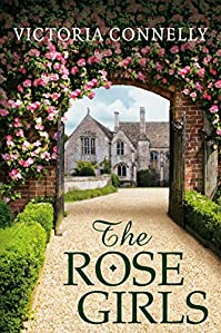 The Rose Girls by Victoria Connelly ebook deal