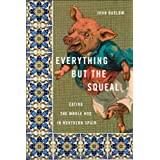 Everything But the Squeal: Eating the Whole Hog in Northern Spainby John Barlow