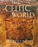 The Celtic world (0070149186) by Cunliffe, Barry W