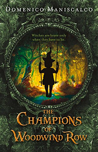 The Champions of Woodwind Row (The Woodwind Row Series)