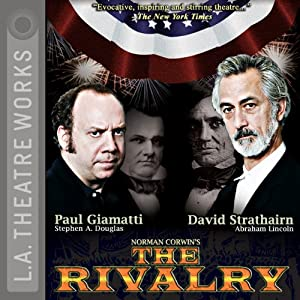 The Rivalry (Dramatized) | [Norman Corwin]