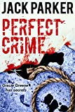 img - for PERFECT CRIME (Three Mystery Thrillers): Sudden Anger, Accidentally on Purpose, Dead Secret book / textbook / text book