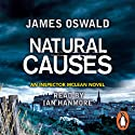 Natural Causes: An Inspector McLean Novel, Book 1 (       UNABRIDGED) by James Oswald Narrated by Ian Hanmore