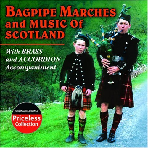 Bagpipe Music And Marches Of Scotland