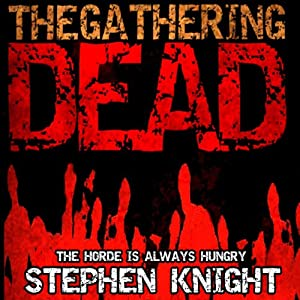 The Gathering Dead Audiobook