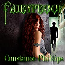 Fairyproof (       UNABRIDGED) by Constance Phillips Narrated by Kellie Kamryn