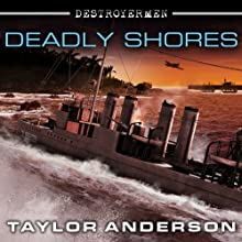 Deadly Shores: Destroyermen, Book 9 Audiobook by Taylor Anderson Narrated by William Dufris