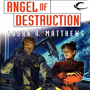Angel of Destruction: Jurisdiction Universe, Book 4 | [Susan R. Matthews]