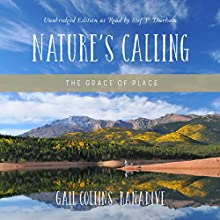 Nature's Calling Audiobook by Gail Collins-Ranadive Narrated by Stef P. Durham