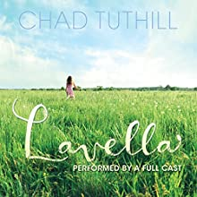 Lavella (       UNABRIDGED) by Chadley Tuthill Narrated by full cast