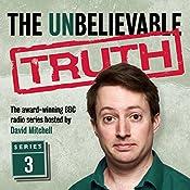 The Unbelievable Truth, Series 3 | Jon Naismith, Graeme Garden