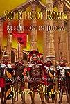 Soldier of Rome: Rebellion in Judea (...