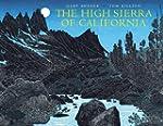 The High Sierra of California: Poems...