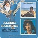 Albert Hammond/99 Miles from L.a.