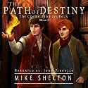 The Path of Destiny: The Cremelino Prophecy, Book 1 Audiobook by Mike Shelton Narrated by John Pirhalla