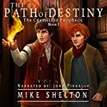 The Path of Destiny: The Cremelino Prophecy, Book 1 | Mike Shelton