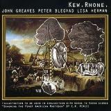 Kew Rhone by John Greaves (2003-01-01)
