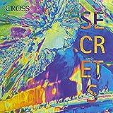 Secrets by Cross (2008-01-01)