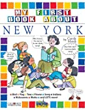 img - for My First Book About New York (The New York Experience) book / textbook / text book