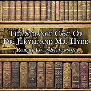 The Strange Case of Dr. Jekyll and Mr. Hyde Hörbuch