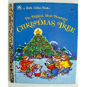 The Biggest Most Beautiful Christmas Tree (A Little Golden Book)