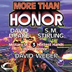 More Than Honor: Worlds of Honor #1 (       UNABRIDGED) by David Weber, David Drake, S. M. Stirling Narrated by Victor Bevine, L. J. Ganser, Khristine Hvam