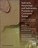 img - for Sediments, Morphology and Sedimentary Processes on Continental Shelves: Advances in technologies, research and applications (Special Publication 44 of the IAS) book / textbook / text book