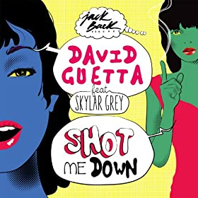 Shot me Down (feat. Skylar Grey) [Radio Edit]