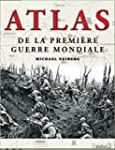 Atlas de la Premi�re Guerre Mondiale
