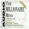 The Millionaire Mind Audiobook by Thomas J. Stanley, William D. Danko Narrated by Cotter Smith