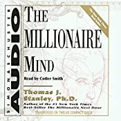 The Millionaire Mind | [Thomas J. Stanley Ph.D., William D. Danko Ph.D.]