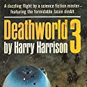 Deathworld 3 Audiobook by Harry Harrison Narrated by Christian Rummel