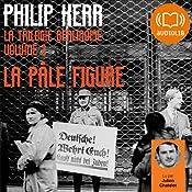 La pâle figure (La trilogie berlinoise 2) | Philip Kerr