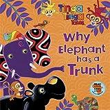 Tiger Aspect Tinga Tinga Tales: Why Elephant has a Trunk