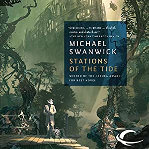 Stations of the Tide | [Michael Swanwick]