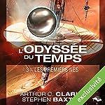 Les Premiers nés (L'Odyssée du Temps 3) | Arthur C. Clarke