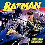 Batman Classic: Eternal Enemies