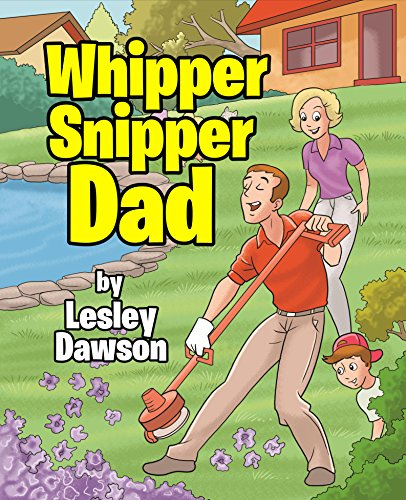 whipper-snipper-dad-english-edition