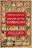 Origins of the Kabbalah (Princeton Paperbacks)