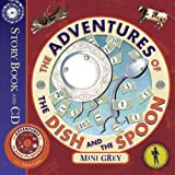 Mini Grey The Adventures Of The Dish And The Spoon (Story Book & CD)