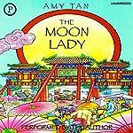 The Moon Lady | Amy Tan