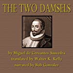 The Two Damsels | Miguel de Cervantes