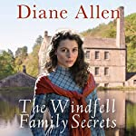 The Windfell Family Secrets: Windfell Manor Trilogy, Book 2 | Diane Allen